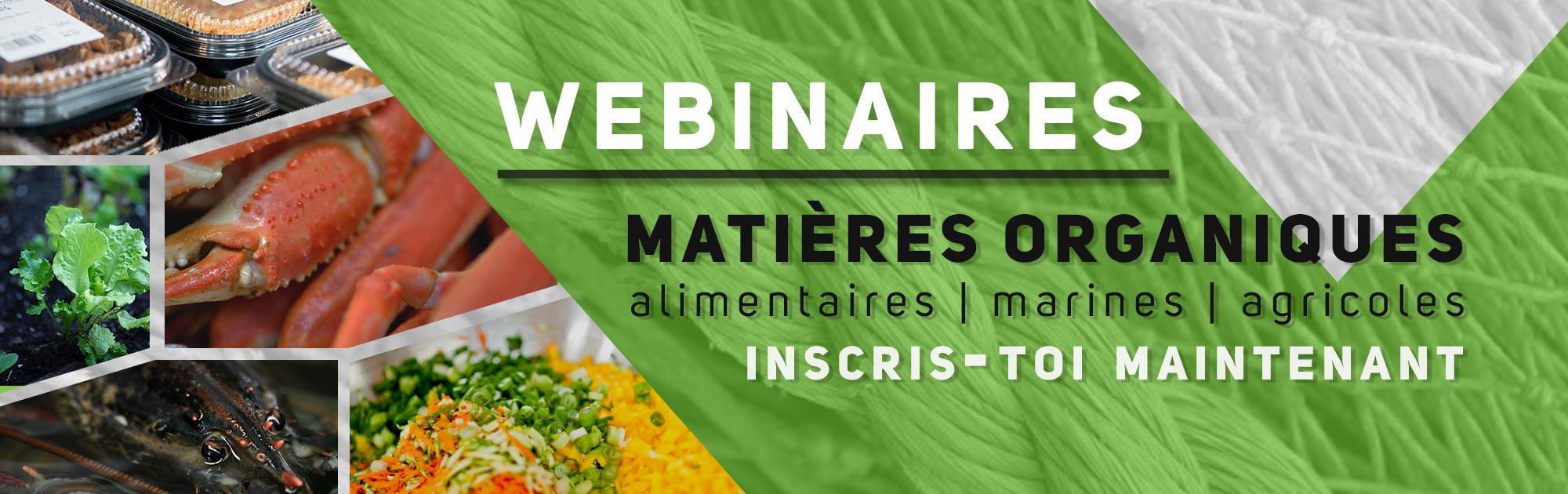 visuel inscriptions aux webinaires sur les matières organiques | Alimentaires - marines - agricoles