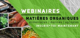Inscriptions // Webinaires sur les matières organiques